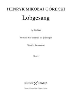 Henryk Mikolaj Gorecki: Lobgesang Op. 76 Books | SATB, Glockenspiel