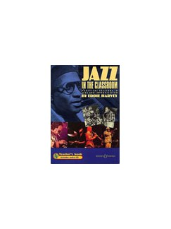 Eddie Harvey: Jazz In The Classroom (Teacher's Book) Books |