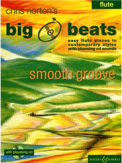 Chris Norton: Big Beats - Smooth Groove (Flute) Books and CDs | Flute