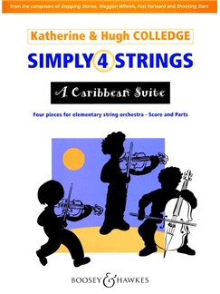Katherine And Hugh Colledge: Simply 4 Strings - A Caribbean Suite Books | String Ensemble