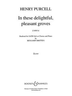 Henry Purcell: In These Delightful, Pleasant Groves Books | SATB, Piano Accompaniment