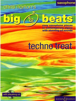 Chris Norton: Big Beats - Techno Treat Saxophone Books and CDs | Alto Saxophone