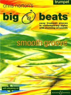 Chris Norton: Big Beats - Smooth Groove (Trumpet) Books | Trumpet