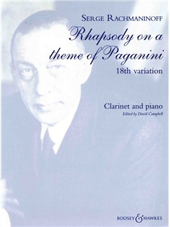 Sergei Rachmaninov: Rhapsody On A Theme Of Paganini - 18th Variation (Clarinet/Piano) Books | Clarinet, Piano Accompaniment