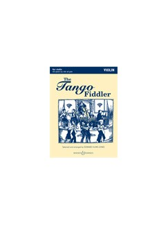 The Tango Fiddler (Violin Part) Books | Violin