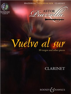 Astor Piazzolla: Vuelvo Al Sur 10 Tangos And Other Pieces - Clarinet Books and CDs | Clarinet, Piano Accompaniment