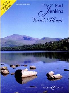 The Karl Jenkins Vocal Album Books | Voice, Piano Accompaniment