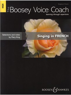 Mary King: Singing In French - High Voice (The Boosey Voice Coach) Books | High Voice