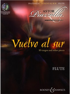 Astor Piazzolla: Vuelvo Al Sur 10 Tangos And Other Pieces - Flute Books and CDs | Flute, Piano Accompaniment