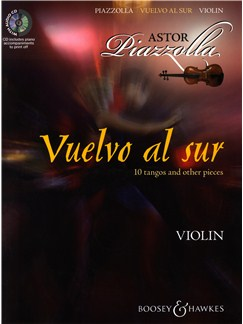 Astor Piazzolla: Vuelvo Al Sur 10 Tangos And Other Pieces - Violin Books and CDs | Violin, Piano Accompaniment