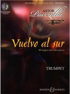 Astor Piazzolla: Vuelvo Al Sur 10 Tangos And Other Pieces - Trumpet Books and CDs | Trumpet, Piano Accompaniment