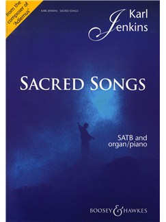 Karl Jenkins: Sacred Songs Livre | SATB, Accompagnement Orgue, Accompagnement Piano