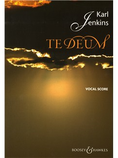 Karl Jenkins: Te Deum Books | SATB, Piano Accompaniment