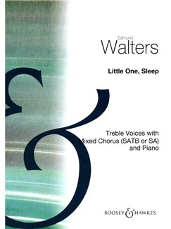 Edmund Walters: Little One, Sleep Books | High Voice, SATB, Piano Accompaniment