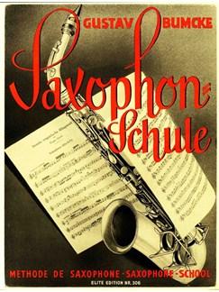 Gustav Bumcke: Saxophone Method Books | Saxophone