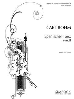 Carl Bohm: Spanish Dance Books | Violin, Piano Accompaniment