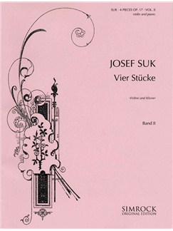 Josef Suk: 4 Pieces Volume 2 Op.17 Nos.3-4 Books | Violin, Piano Accompaniment