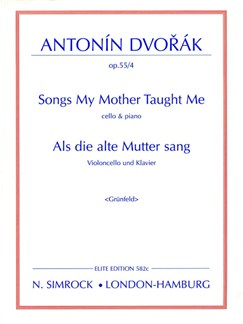 Songs My Mother Taught Me Books | Cello, Piano Accompaniment