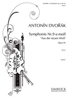 Antonin Dvorak: Symphony No. 9 'New World' Op.95 (Piano) Books | Piano