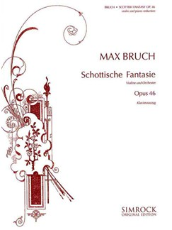 Max Bruch: Schottische Fantasie Op. 46 Books | Violin, Piano Accompaniment
