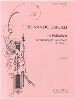 Ferdinando Carulli: 24 Preludes For Guitar Books | Guitar