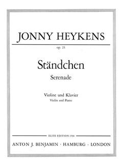 Jonny Heykens: Standchen Op21 Violine und Klavier Books | Violin, Piano Accompaniment