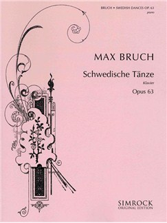 Max Bruch: Swedish Dances Op.63 Books | Piano