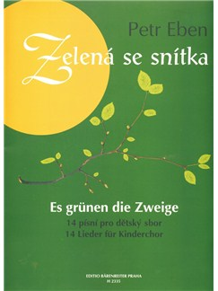 P. Eben: Twig Is Turning Green - 14 Songs For Childrens' Choir And Piano Books | Choral, Piano Accompaniment