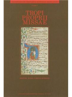 Repertorium Troporum Bohemiae Medii Aevi Part 1: Tropi Proprii Missae Books | Choral