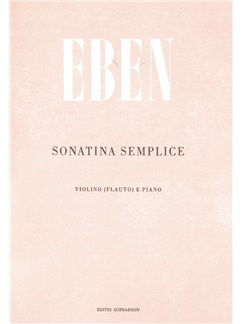 P. Eben: Sonatina Semplice For Flute (Violin) And Piano Books | Flute, Piano Accompaniment