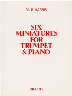 Paul Harris: Six Miniatures For Trumpet and Piano Books | Trumpet, Piano Accompaniment