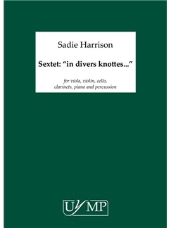 "Sadie Harrison: Sextet: ""In Divers Knottes...""' Books 