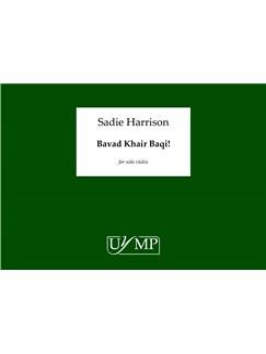 Sadie Harrison: Bavad Khair Baqi! Books | Violin