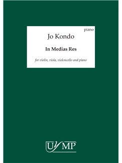 Jo Kondo: In Medias Res (Parts) Books | Violin, Viola, Cello, Piano Chamber