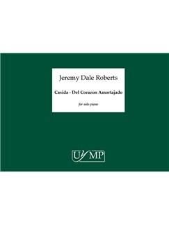 Jeremy Dale Roberts: Casida - Del Corazon Amortajado Books | Piano