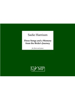 Sadie Harrison: Three Songs and A Memory from the Bride's Journey Books | Flute, Piano Accompaniment