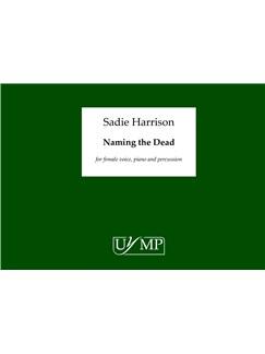Sadie Harrison: Naming the Dead Books | Mezzo-Soprano, Piano Accompaniment, Percussion