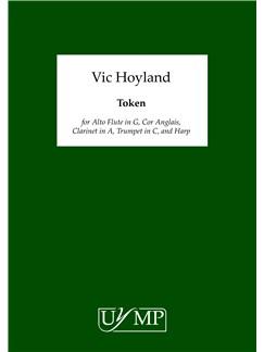Vic Hoyland: Token Books | Alto Flute, Clarinet, Trumpet, Harp, Cor Anglais