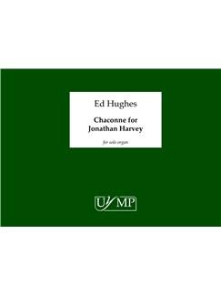 Ed Hughes: Chaconne For Jonathan Harvey Books | Organ
