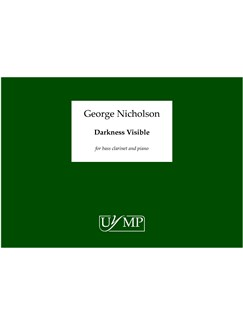 George Nicholson: Darkness Visible Books | Bass Clarinet, Piano Accompaniment