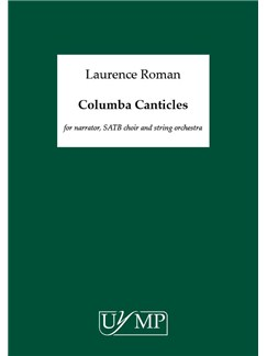 Laurence Roman: Columba Canticles Books | Narration, SATB, Harp, Pipes, String Orchestra