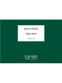 James Weeks: Three Trios (Study Score) Books | Piano, Violin, Cello