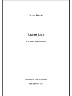 James Weeks: Radical Road Books | Choral