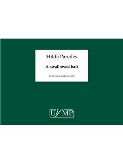 Hilda Paredes: A Swallowed Bait - A3 Conductor's Score Books | Ensemble