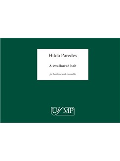 Hilda Paredes: A Swallowed Bait - A4 Study Score Books | Ensemble