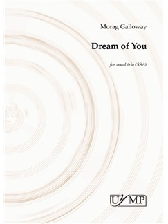 Morag Galloway: Dream Of You Livre | SSA, Chorale