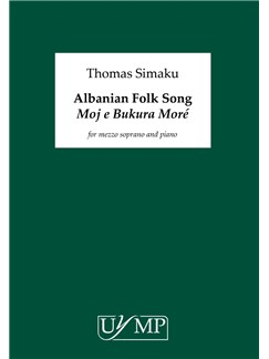 "Thomas Simaku: Albanian Folk Song ""My Beautiful Morea""' - Mezzo Soprano Version Books 
