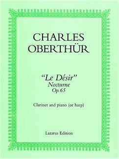 Charles Oberthur: Nocturne 'Le Desir' Op.65 Books | Clarinet and Piano (or Harp)