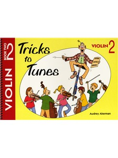 Audrey Akerman: Tricks To Tunes - Violin Book 2 Books | Violin