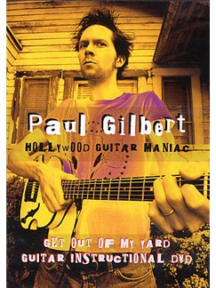 Paul Gilbert: Get Out Of My Yard DVDs / Videos | Guitar